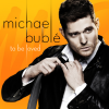 "Michael Bublé na okładce ""To Be Loved"""