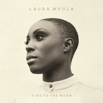 """""""Sing to the Moon"""" –Laura Mvula"""