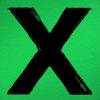 """8. """"X"""" – Ed Sheeran"""
