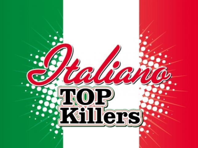 Italiano Top Killers