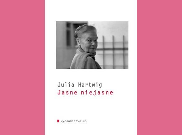 Julia Hartwig Jasne Niejasne